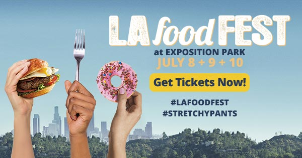 LA Food Fest 2016, Food Festival Downtown Los Angeles, Los Angeles foodie