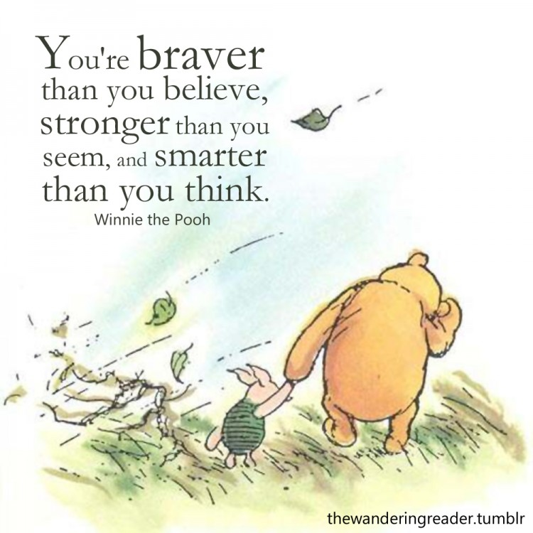 you're braver than you think pooh