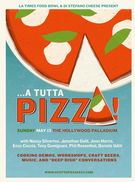 Mothers Day Los Angeles Event, Los Angeles Times Food Bowl, A Tutta Pizza