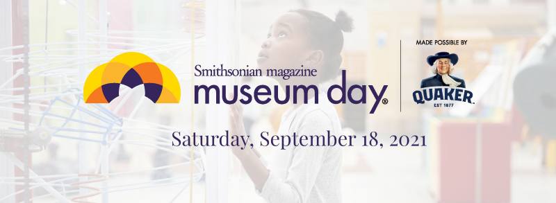 Smithsonian Annual Museum Day