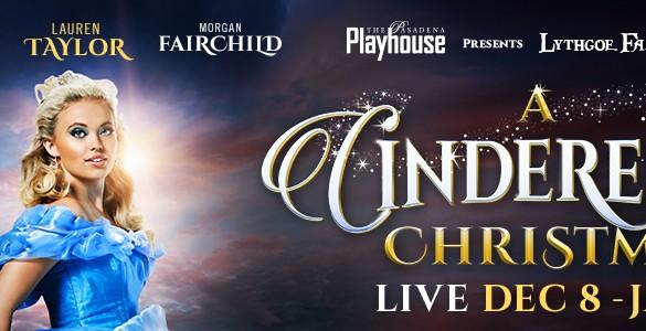 A cinderella Christmas, Pasadena Playhouse