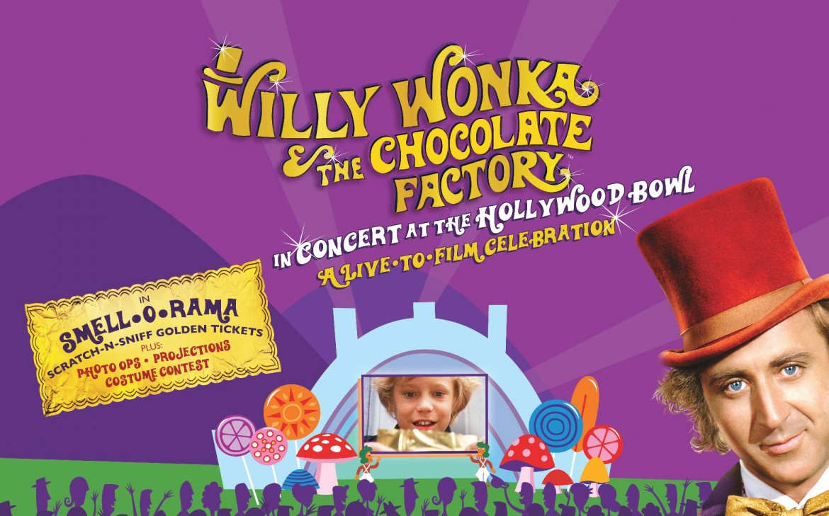 willy wonka The Chocolate Factory Live-To-Film hollywood, willy wonka tickets, los angeles things to do, willy wonka contest, hollywood bowl family